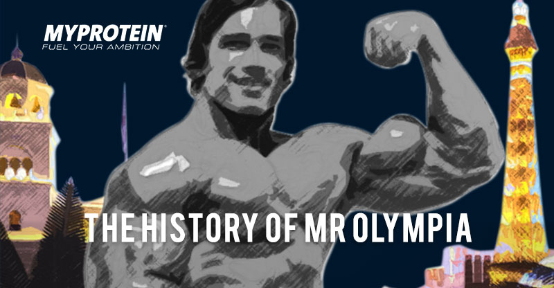 MyProtein - History of Mr Olympia